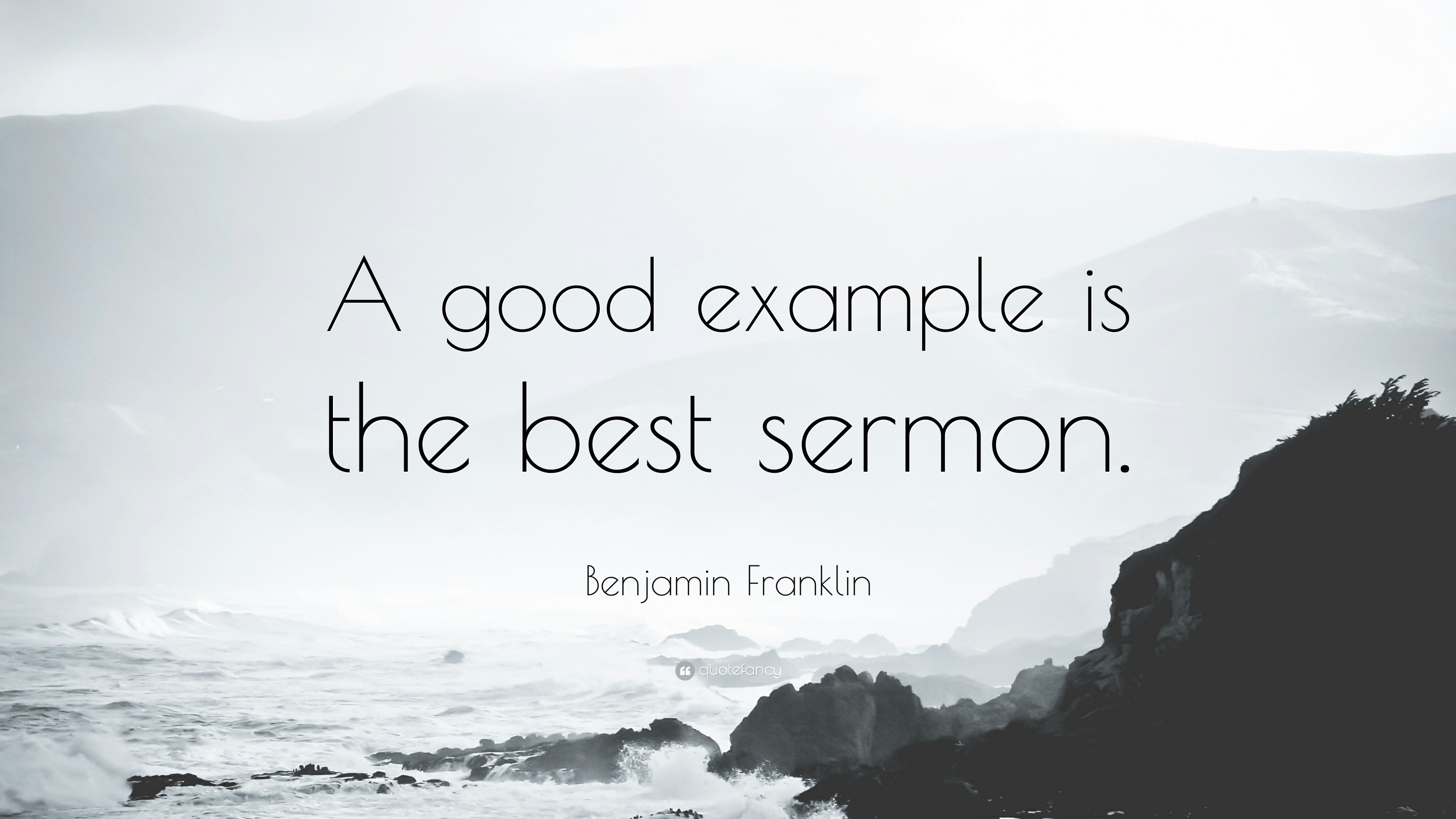 A Good Example Is The Best Sermon | World Of Example for A Good Example Is The Best Sermon 18741