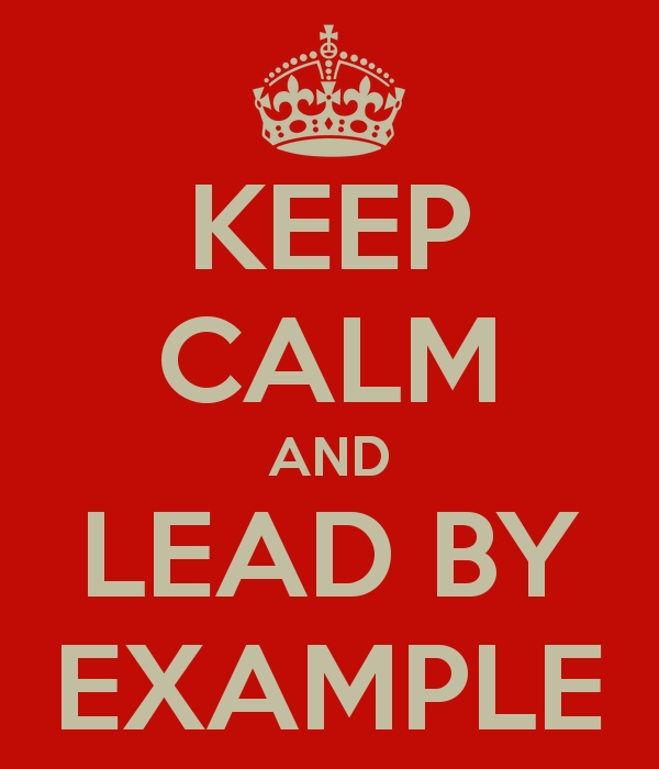 Keep-Calm-And-Lead-By-Example-2 | Rugbyoldbloke Blog for Lead By Example Images 19764