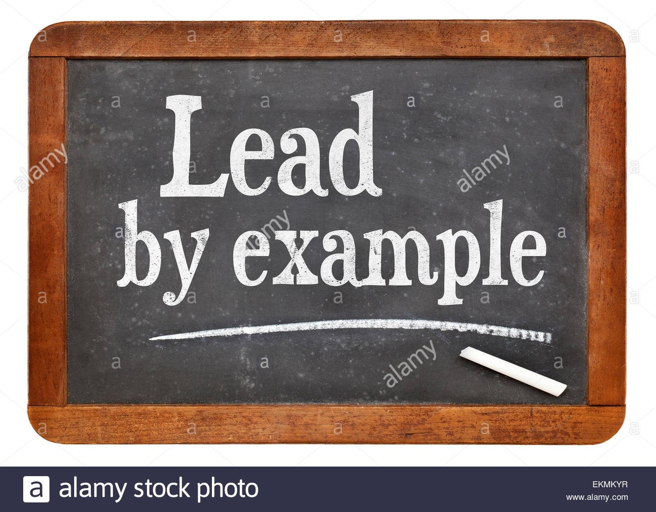 Lead By Example - Motivational Words On A Vintage Slate Blackboard pertaining to Lead By Example Images 19764