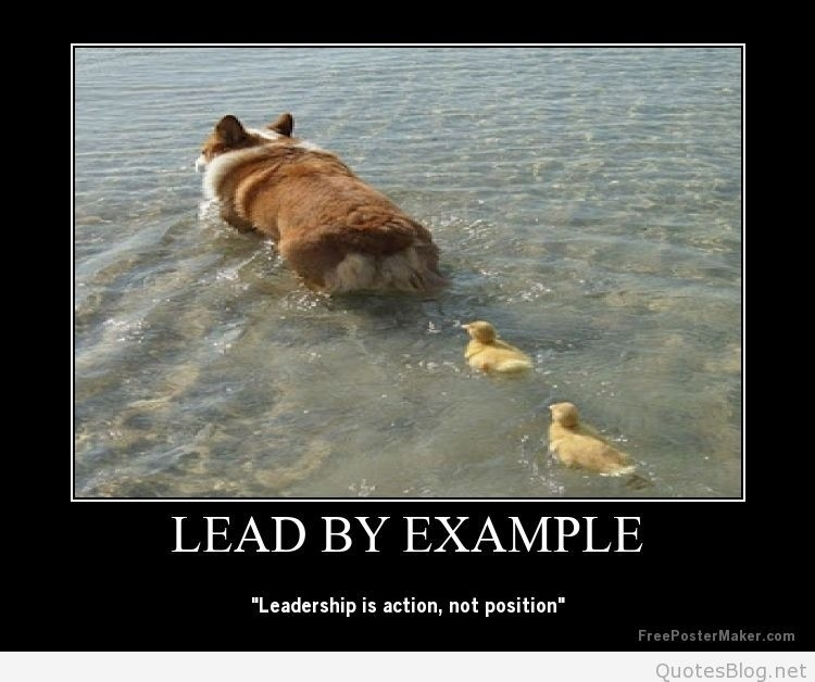 Lead By Example Poster | World Of Example pertaining to Lead By Example Poster 19714
