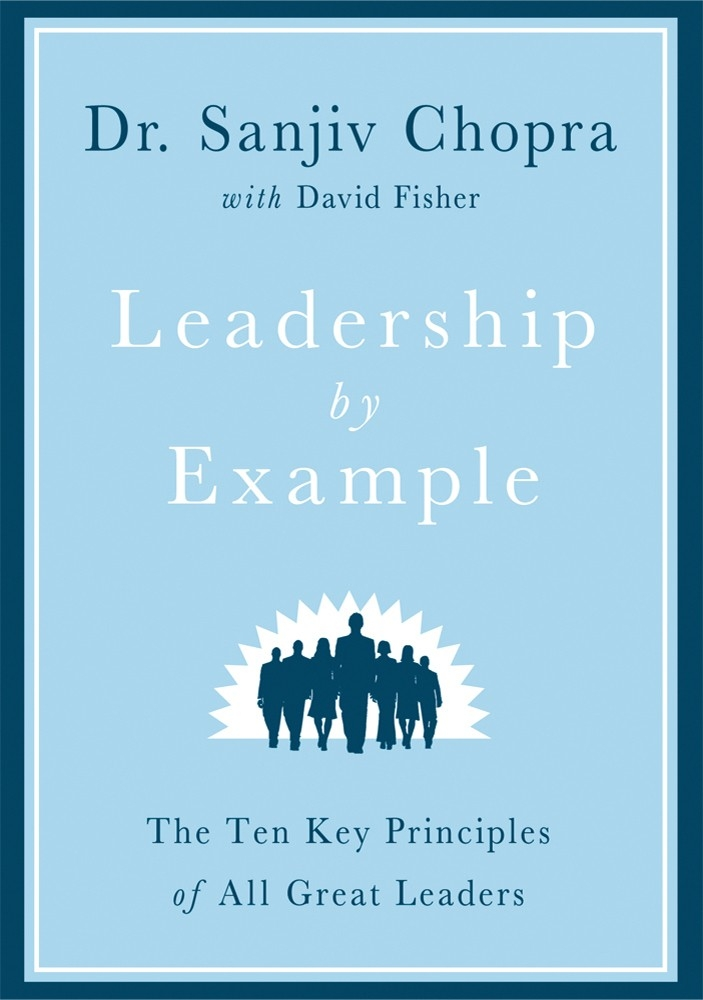 Leadership By Example | Sanjiv Chopra | Macmillan inside Leadership By Example 19674