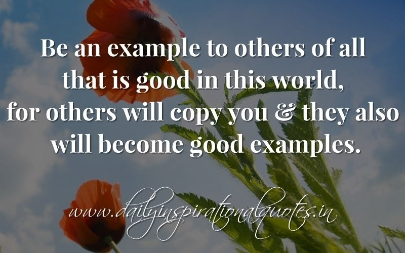 Setting A Good Example Quotes | World Of Example regarding Setting A Good Example Quotes 19794