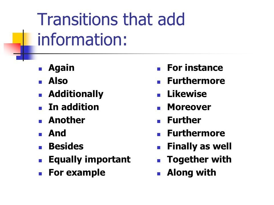 Useful Transition Words. Words That Show Location: Above Across throughout For Example Transitions 20539