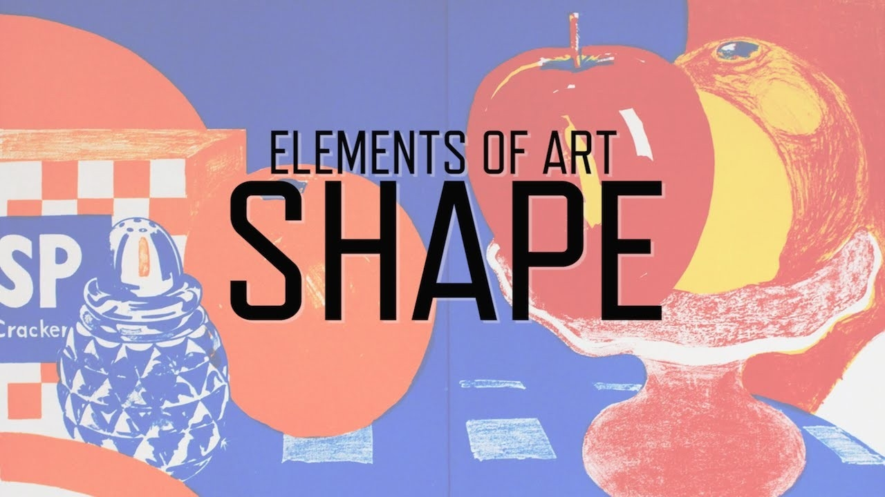 Elements Of Art: Shape | Kqed Arts - Youtube with Elements Of Art Shape 25272