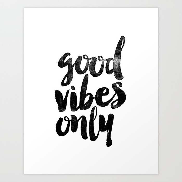 Good Vibes Only Black And White Typography Poster Black-White intended for Black And White Wall Art Quotes 26473