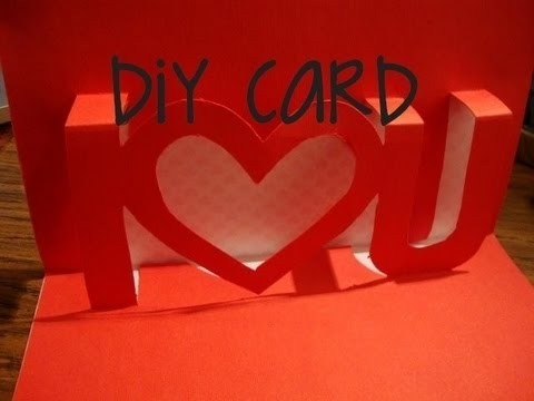 How To Make A I Love U Pop Up Card, Valentine's Day Pop-Up Card regarding I Love U Cards For Boyfriend 28181