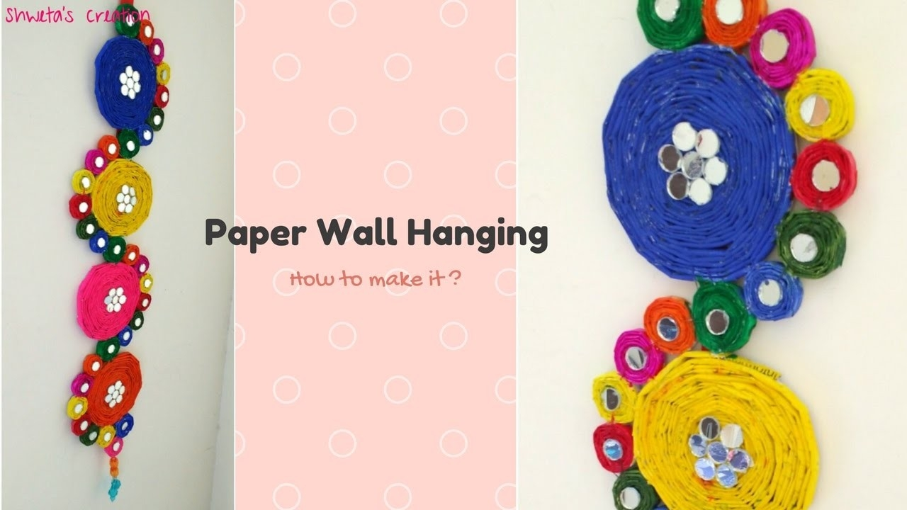 How To Make A Paper Wall Hanging Step By Step | Best From Waste intended for How To Make Wall Hangings With Paper Step By Step 29300