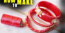 How To Make Handmade Bangles Step By Step