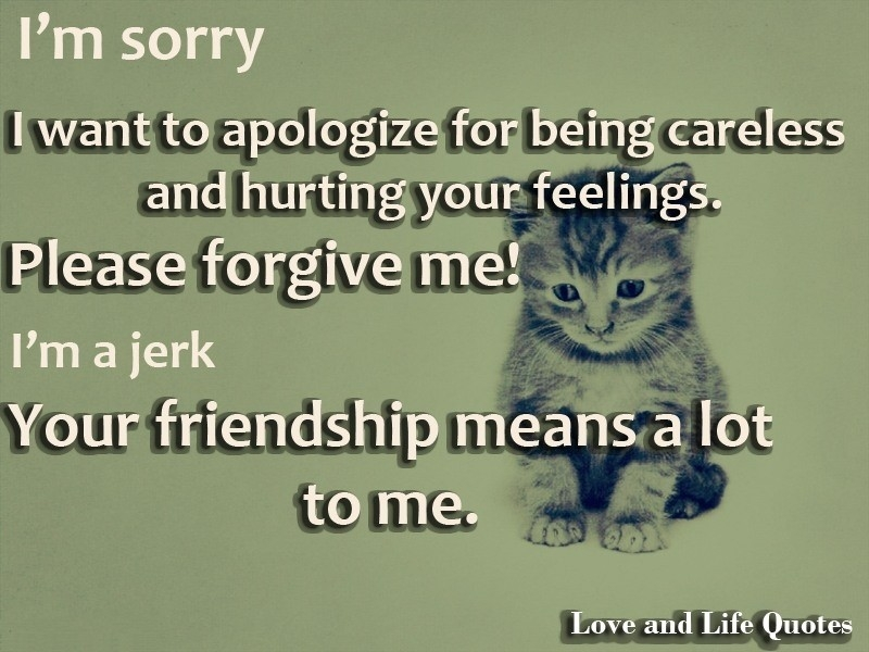 I Am Sorry Quotes For Hurting You Friend | World Of Example intended for I Am Sorry Quotes For Hurting You Friend 28461