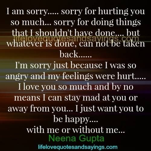 I Am Sorry….. Sorry For Hurting You So Much… Sorry For Doing regarding I Am Sorry Quotes For Hurting You 27380