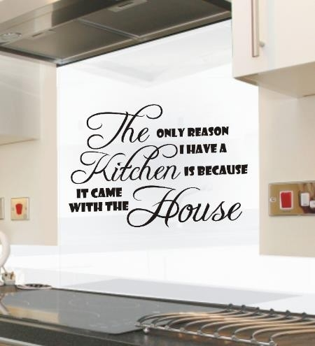 Only Reason I Have A Kitchen Funny Kitchen Wall Art Sticker Quote 122 in Kitchen Wall Art Quotes 26594
