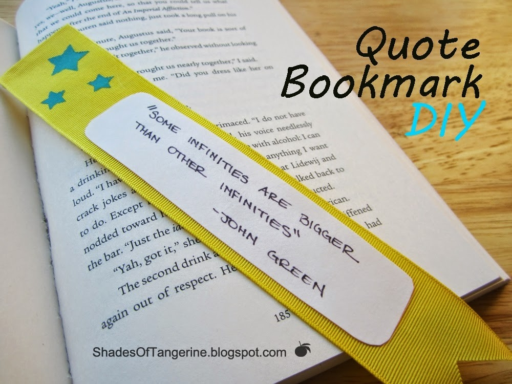 Shades Of Tangerine: Quote Bookmark (Diy) intended for Diy Bookmarks With Quotes 27990