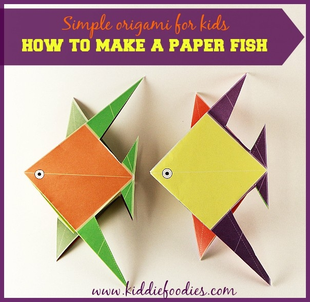 Simple Origami For Kids - How To Make A Paper Fish - Kiddie Foodies inside Simple Paper Folding Art For Kids 28990