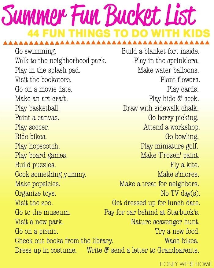 Summer Fun Bucket List: 44 Things To Do With Kids Pictures, Photos in Fun Things To Do List 26252