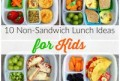 Lunch Ideas For Kids Not Sandwiches