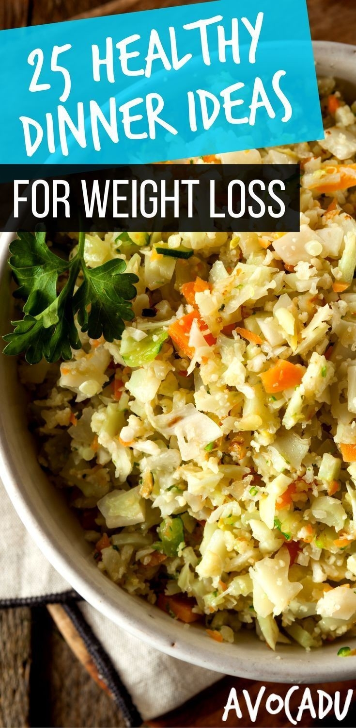 25 Healthy Dinner Ideas For Weight Loss - 15 Minutes Or Less with regard to Healthy Dinner Ideas For Weight Loss 36813