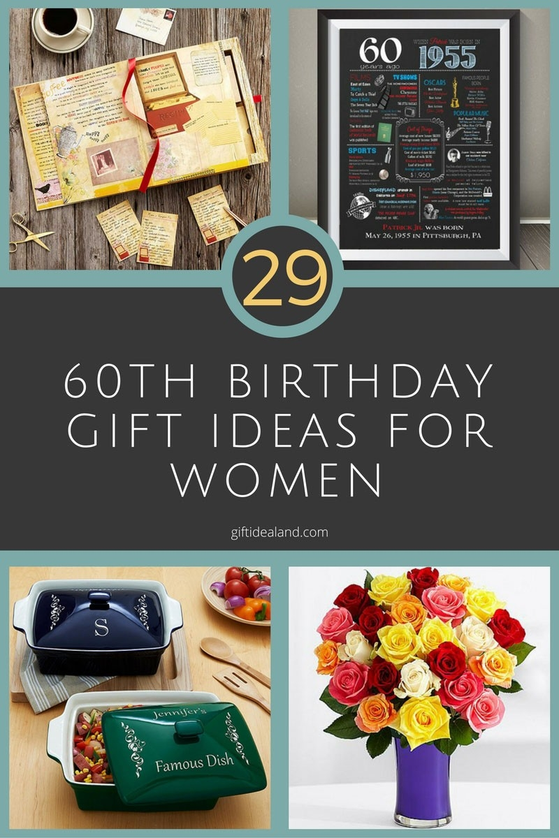 29 Great 60Th Birthday Gift Ideas For Her