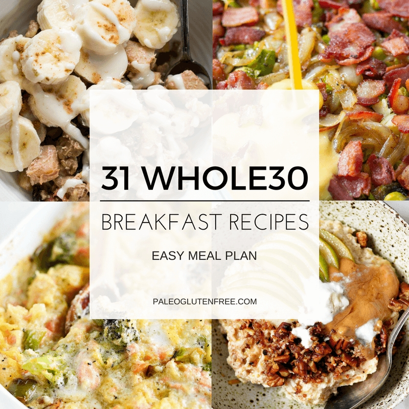 31 Best Whole30 Breakfast Recipes - Paleo Gluten Free Eats throughout Whole30 Breakfast Ideas 38175