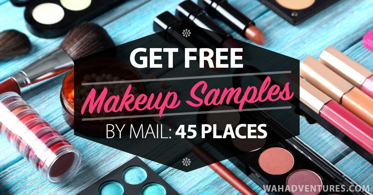 45 Ways To Get Free Makeup And Beauty Samples By Mail intended for How To Get Free Samples Of Makeup 57044