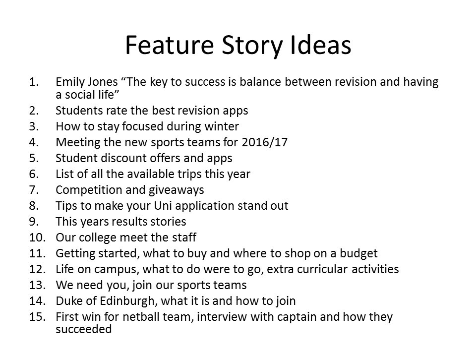 A-Level Media Studies 1St Year: Feature Story Ideas pertaining to Feature Story Ideas 36805