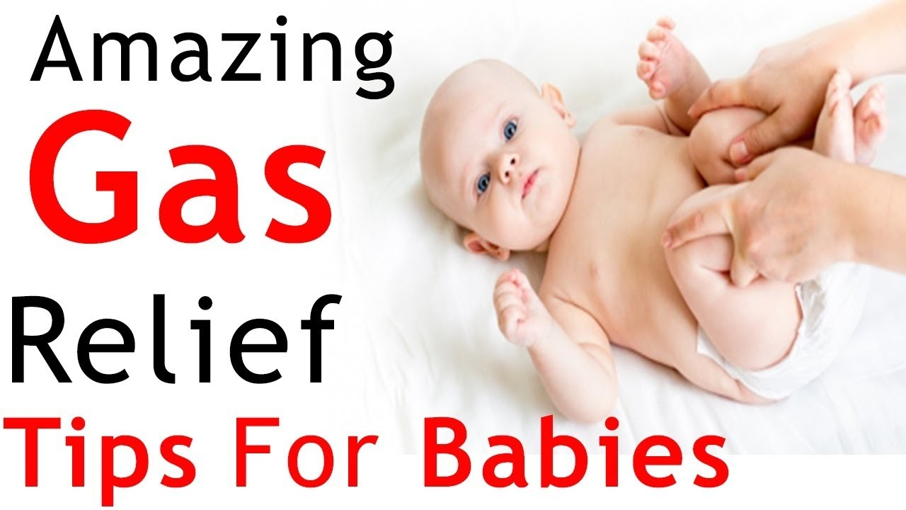 Amazing Baby Gas Relief Tips - How To Help Relieve Gas In Babies At with How To Help Gassy Baby 46980