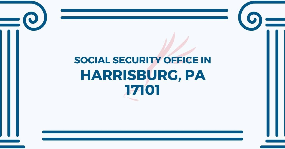 ▸ Social Security Office In Harrisburg, Pennsylvania 17101 | Get within Help Office Harrisburg Pa 47865