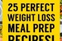 Meal Prep Ideas To Lose Weight
