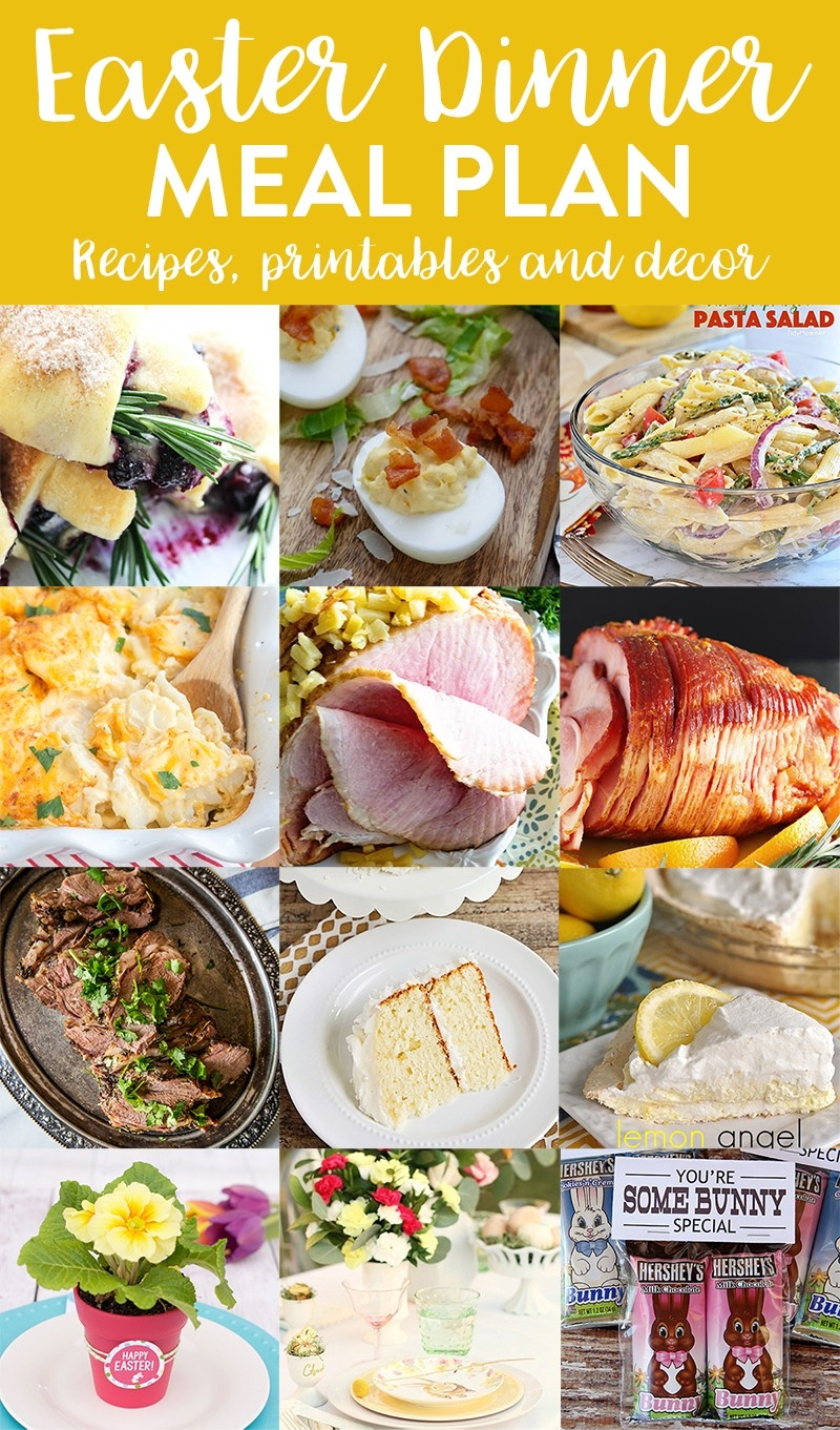 Easy Easter Dinner Meal Plan And Party Ideas - Yellow Bliss Road within Easter Meal Ideas 38209
