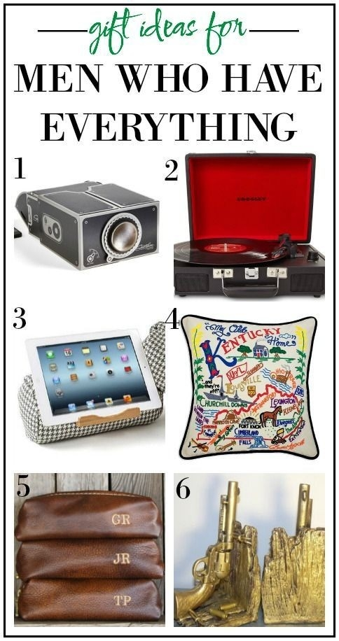 Gift Ideas For Men Who Have Everythingexcept These!   All Things intended for Gift Ideas For Men Who Have Everything 37255