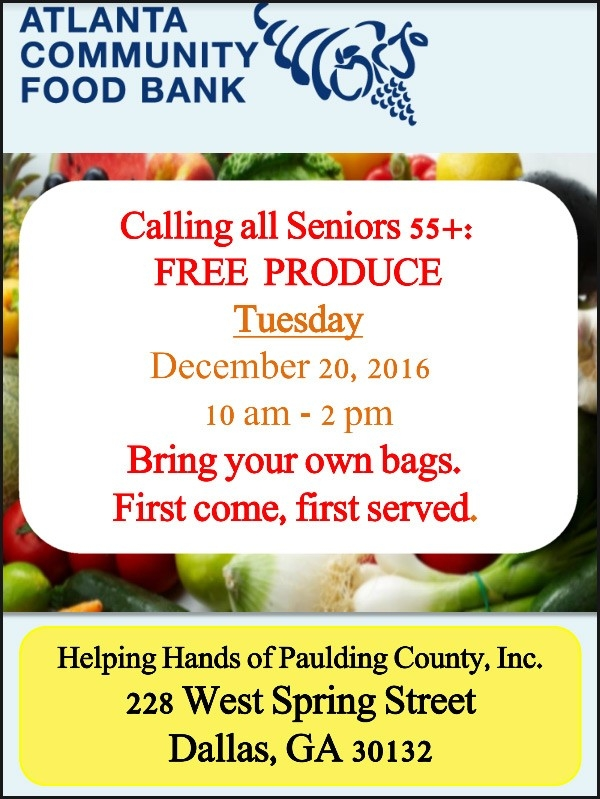 Helping Hands Of Paulding County: Seniors 55+ Free Produce Tues. Dec with Helping Hands Dallas Ga 46807