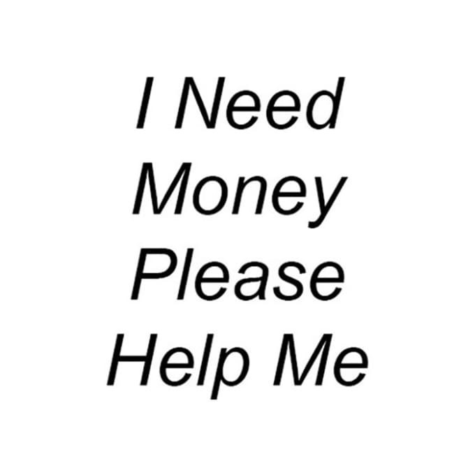 Need Money Please Help Me By Waqarkhan1133 intended for I Need Help With Money 46329