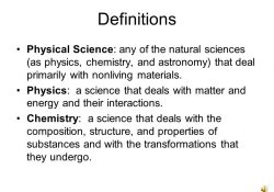 Psc1341 Chapter 1 Definitions Physical Science: Any Of The Natural within Physical Science Definition