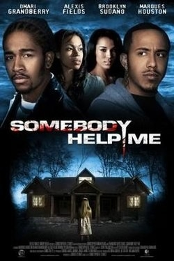 Somebody Help Me (Film) - Wikipedia with Somebody Help Me 2 Full Movie 46846
