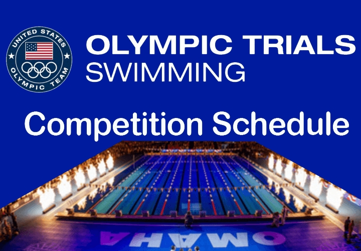 Usa Swimming Olympic Trials Schedule - Swimming World News pertaining to Olympic Swimming Schedule 47553