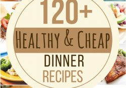 120 Healthy And Cheap Dinner Recipes - Prudent Penny Pincher in Cheap Healthy Dinner Ideas