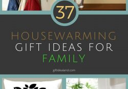 37 Great Housewarming Gift Ideas For Family regarding Housewarming Gift Ideas For Family