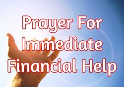 Prayer For Immediate Financial Help - Here's What To Do | Prayers within I Need Financial Help Immediately