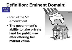 Today's Focus: How Does The Government Use Land For Building? What with regard to Eminent Domain Definition