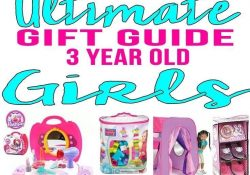 Toys For 3 Year Old Girl -Best Gifts 3 Year Old Girls! Top Gift pertaining to Gift Ideas For 3 Yr Old Girl